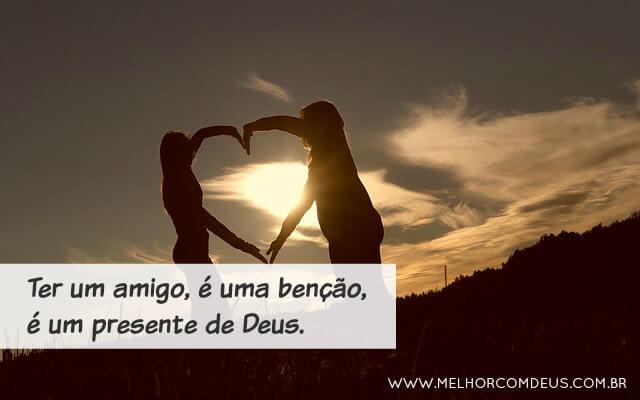 Um amigo é um presente de Deus