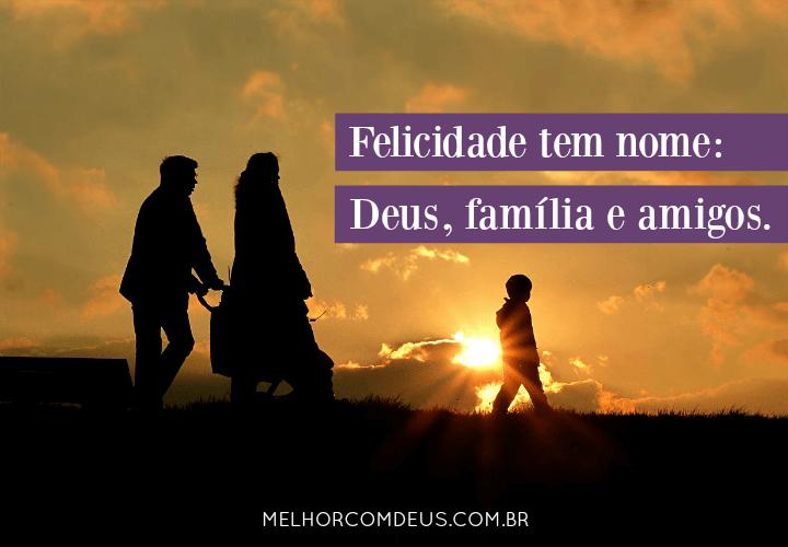 Deus, Família e Amigos
