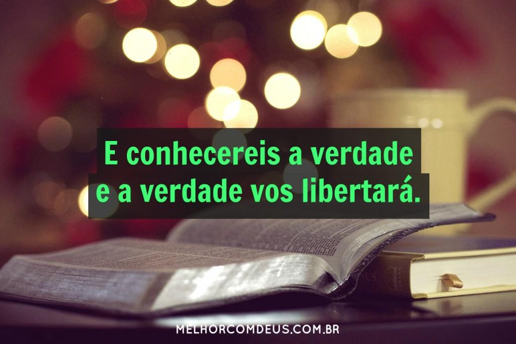 A verdade vos libertará - Jesus