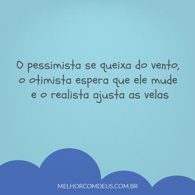 O pessimista, o otimista e o realista